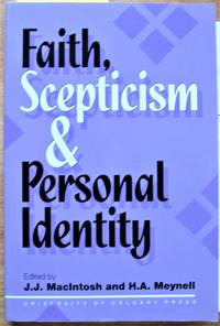 Faith Skepticism and Personal Identity. A Festschrift for Terence Penelhum