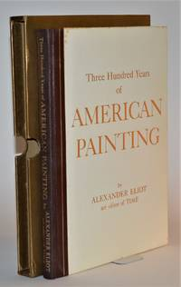 Three Hundred Years of American Painting