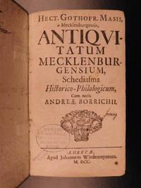 Hect. Gothofr. Masii Mecklenburgensis Antiquitatum Mecklenburgensium, Schediasma historico-philologicum