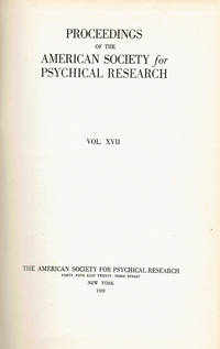 image of PROCEEDINGS OF THE AMERICAN SOCIETY FOR PSYCHICAL RESEARCH. Vol. XVII.
