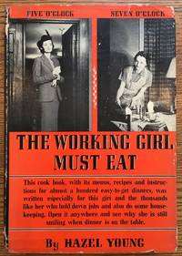 The Working Girl Must Eat