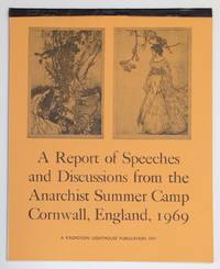image of A Report of Speeches and Discussions from the Anarchist Summer Camp: Cornwall, England, 1969