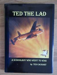 Ted the Lad: A Schoolboy Who Went to War