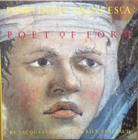 Piero Della Francesca, Poet of Form; The Frescos of San Francesco di Arezzo