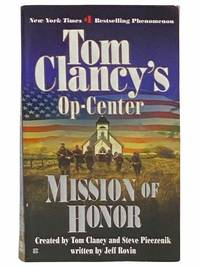 Mission of Honor (Tom Clancy's Op-Center No. 9)