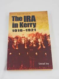 The IRA in Kerry 1916-1921