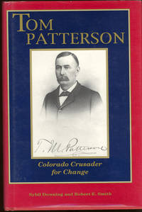 Tom Patterson : Colorado Crusader for Change.
