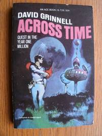 Across Time # G-728 by  David aka Donald A. Wollheim Grinnell - Paperback - First Seperate edition - 1968 - from Scene of the Crime Books, IOBA (SKU: biblio10792)