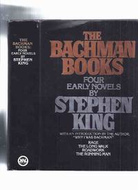 "OMNIBUS EDITION (Collects the FIRST 4 Bachman Titles ):  The Bachman Books:  Four Early Novels:  Rage; The Long Walk; Roadwork; The Running Man -with a new Introduction By King ""Why I was Bachman "" -by Stephen King"