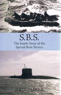S.B.S: The Inside Story Of The Special Boat Service