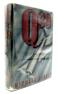 Q 39 by  Michael Banner - First printing - 1937 - from Common Crow Books (SKU: H9425)