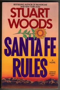 Santa Fe Rules [COLLECTIBLE ADVANCE READING COPY]