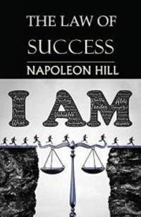 image of The Law of Success: You Can Do It, if You Believe You Can!
