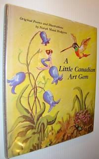 A Little Canadian Art Gem - Original Poems and Illustrations