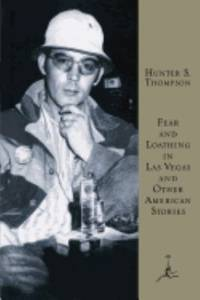 Fear and Loathing in Las Vegas and Other American Stories (Modern Library (Hardcover))