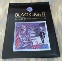 image of BLACKLIGHT:  THE ART OF ANDREW SKILLETER.