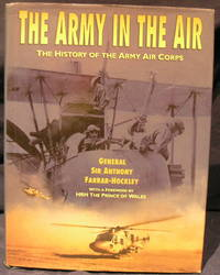 The Army in the Air: The History of the Army Air Corps.