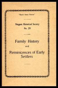 FAMILY HISTORY AND REMINISCENCES OF EARLY SETTLERS