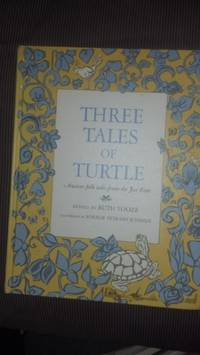 Three Tales Of Turtle: Ancient Folk Tales From the Far East