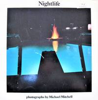 Nightlife. Photographs By Michael Mitchell