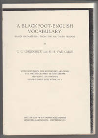 An Blackfoot-English Vocabulary Based on Material from the Southern Peigans