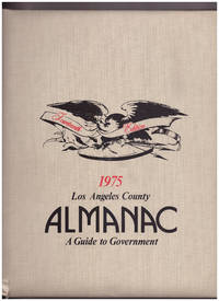 Los Angeles County Almanac 1975 A Guide to Government  (14th, Fourteenth edition) by  ed Ann F. Rowland - First Thus - 1975 - from Uncommon Works, IOBA and Biblio.com