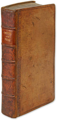 Baron and Feme: A Treatise of Law and Equity, Concerning Husbands.. by  Attributed  Samuel  - 1719  - from The Lawbook Exchange Ltd (SKU: 70097)