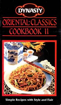 Dynasty Oriental Classics Cookbook II