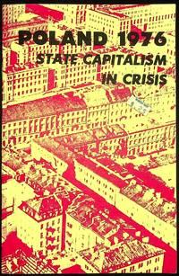Poland 1976: State Capitalism in Crisis