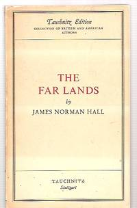 image of THE FAR LANDS [TAUCHNITZ EDITION COLLECTION OF BRITISH AND AMERICAN  AUTHORS]