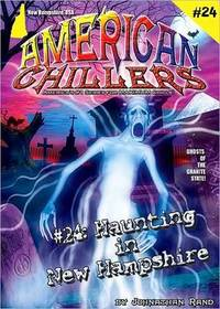 Haunting In New Hampshire (American Chillers #24)