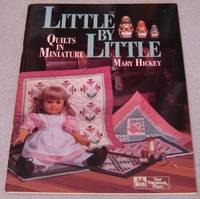 image of Little By Little: Quilts In Miniature