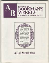 AB: Bookman's Weekly, For the Specialist Book World, September 26, 1994, Vol. 94, No. 13: Special Auction Issue