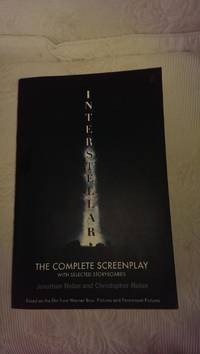 Interstellar: The Complete Screenplay with Selected Storyboards     **1st edition/1st printing**