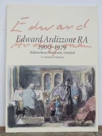 EDWARD ARDIZZONE RA 1900-1979.  A Centenary Celebration. by  EDWARD (reference).  Catalogue of exhibition.: ARDIZZONE - from Roger Middleton (SKU: 35105)