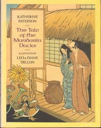 THE TALE OF THE MANDARIN DUCKS by  Illustrated by Leo & Diane Dillon  KATHERINE - First Edition - from Windy Hill Books and Biblio.com