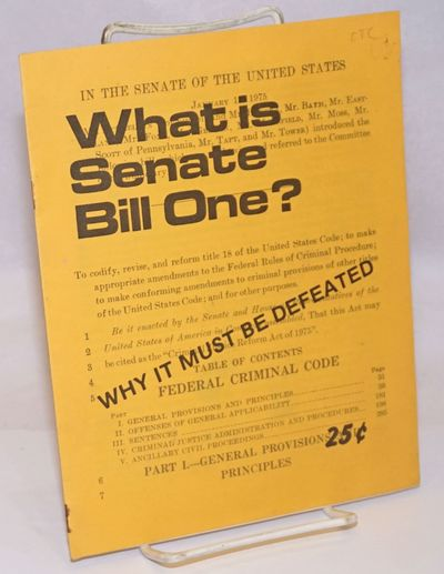 San Francisco: San Francisco Committee to Stop Senate Bill One, 1975. Pamphlet. 13p., wraps, 7x8.5 i...