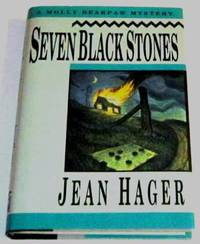 Seven Black Stones by  Jean Hager - Signed First Edition - 1995 - from Squid Ink Books (SKU: Biblio3167)