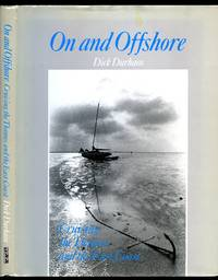 On and Offshore: Cruising the Thames and the East Coast