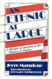 image of An Ethnic at Large: A Memoir of America in the Thirties and Forties