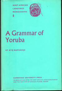 A Grammar of Yoruba by  Ayo Bamgbose - Hardcover - 1966 - from Kenneth Mallory Bookseller. ABAA (SKU: 28293)