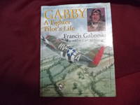 Gabby. A Fighter Pilot's Life