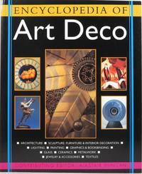 image of The Encyclopedia of Art Deco: An Illustrated Guide to a Decorative Style from 1920 to 1939