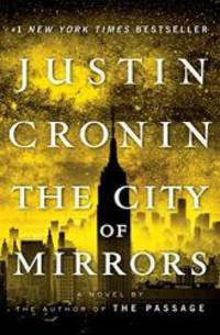 image of The City of Mirrors: A Novel (Book Three of The Passage Trilogy)