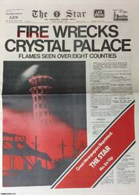 Fire Wrecks Crystal Palace. The Star. Tuesday, December 1st, 1936. Great Newspapers Reprinted, Number 24 by --- - 1973 - from Cosmo Books (SKU: 257931)