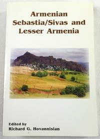 Armenian Sebastia/Sivas and Lesser Armenia
