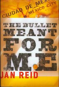 The Bullet Meant for Me: A Memoir