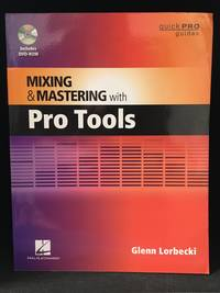 image of Mixing and Mastering with Pro Tools (Publisher series: Quick Pro Guides.)