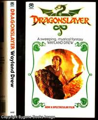 Dragonslayer by  Wayland Drew - Paperback - First UK Edition - 1982 - from Bygone Books and Biblio.com