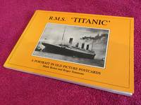 "R.M.S. ""Titanic"": A Portrait in Old Picture Postcards"